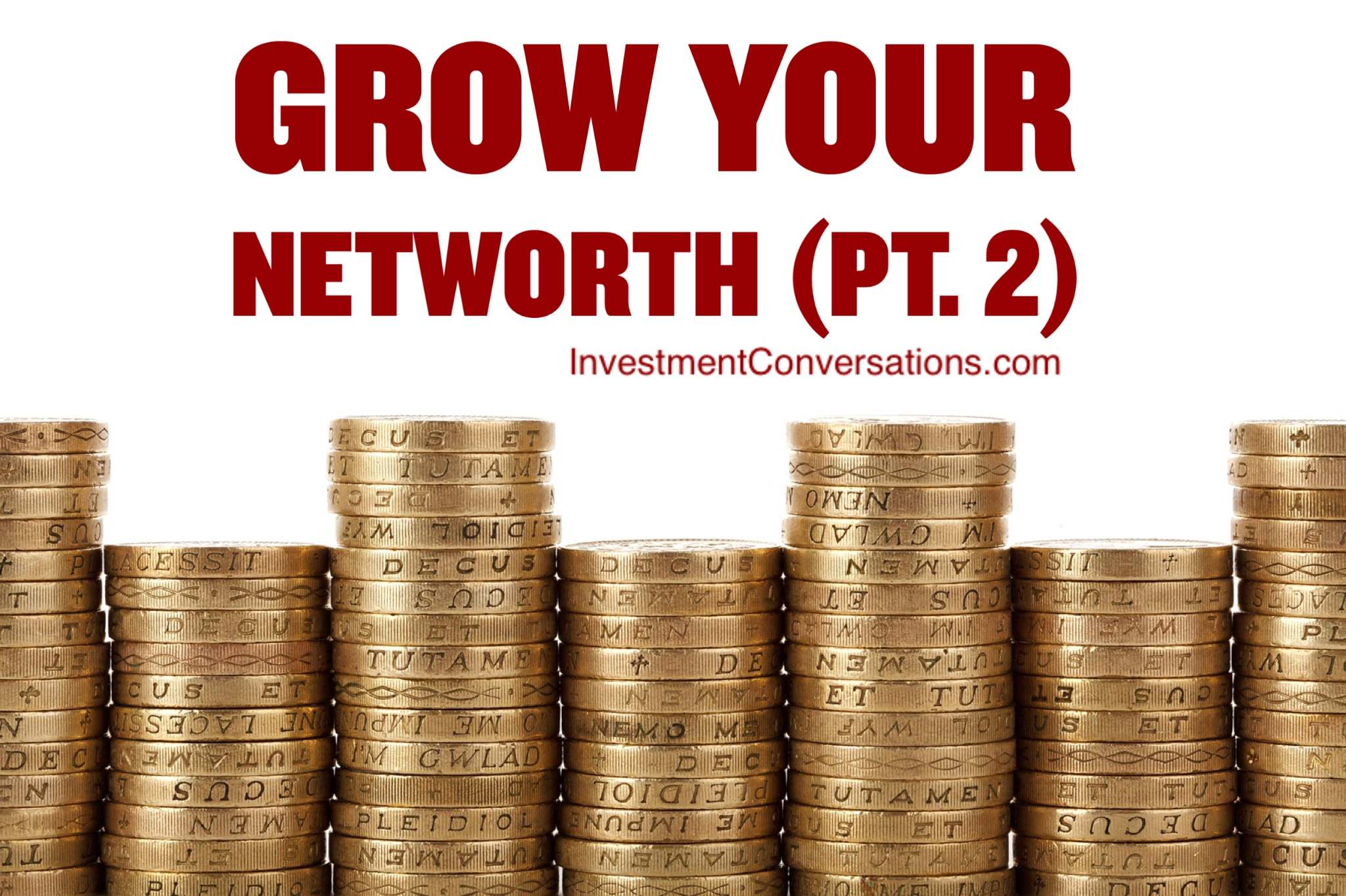 If You Can Answer Yes to These 4 Questions; You Will Grow Your Net Worth! (Part 2)