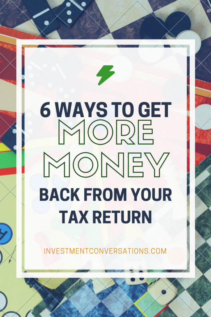 6 Ways To Get More Money Back From Your Tax Return